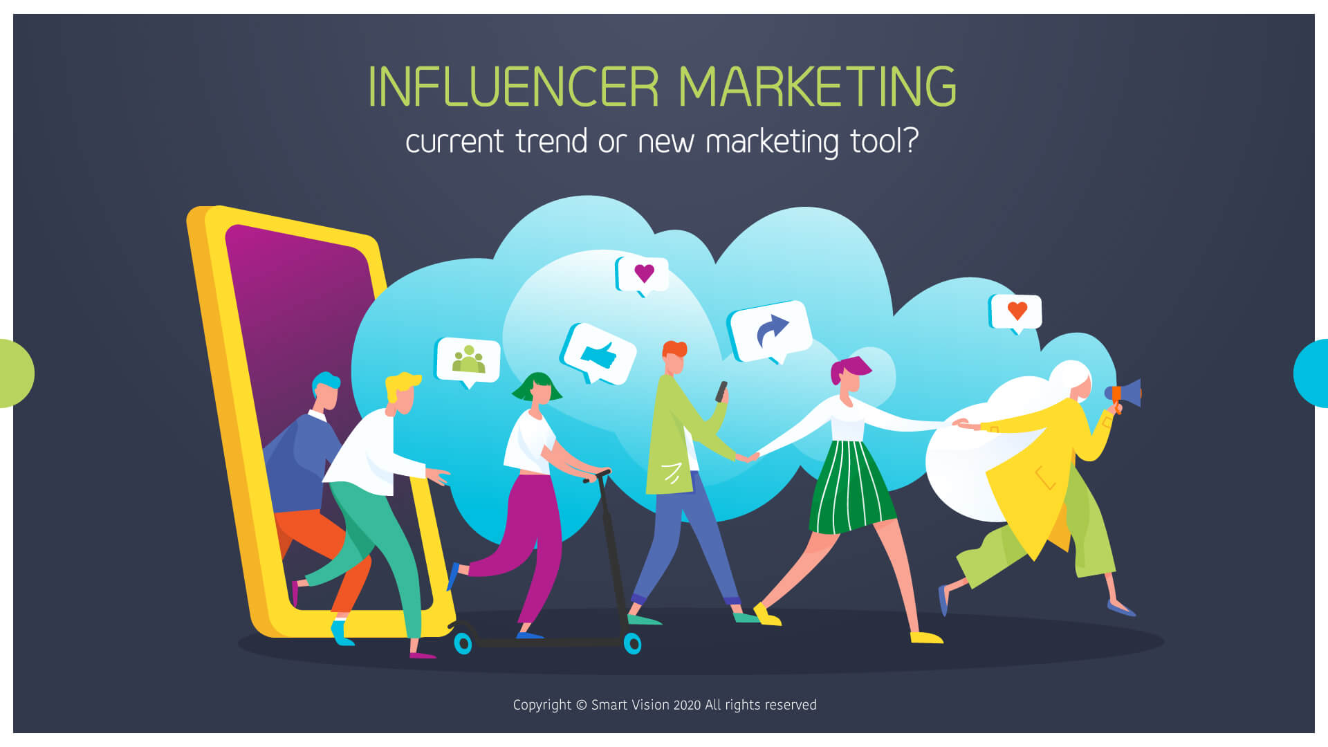 Smart Vision blog - INFLUENCER MARKETING - current trend or new marketing tool