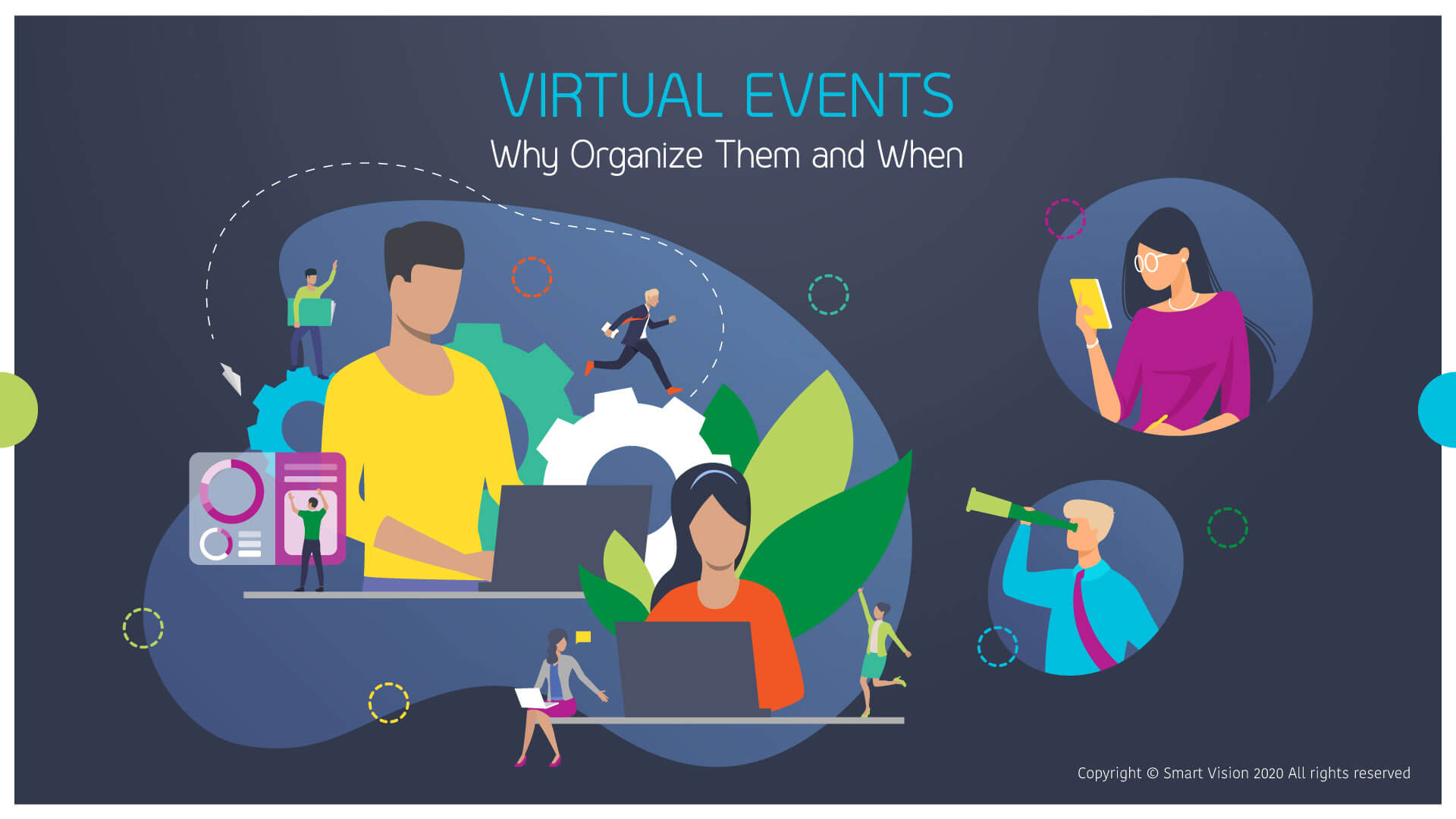 Smart Vison Blog - Virtual Events - Why Organize Them And When -