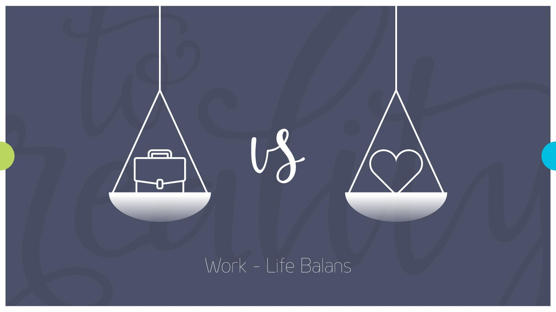 Smart Vision - WorkLife Balance