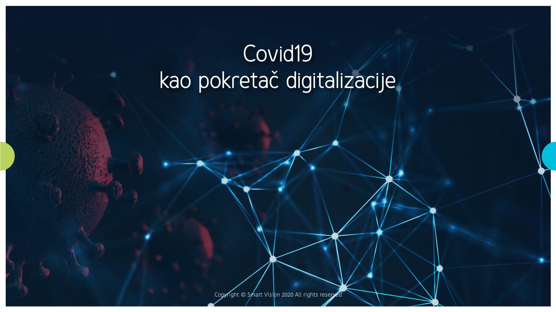 Smart Vison blog - Covid19 kao pokretač digitalizacije